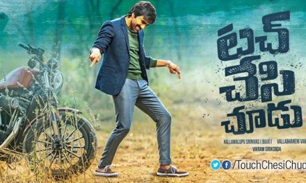 Ravi Teja plays as sincere cop in Touch Chesi Chudu